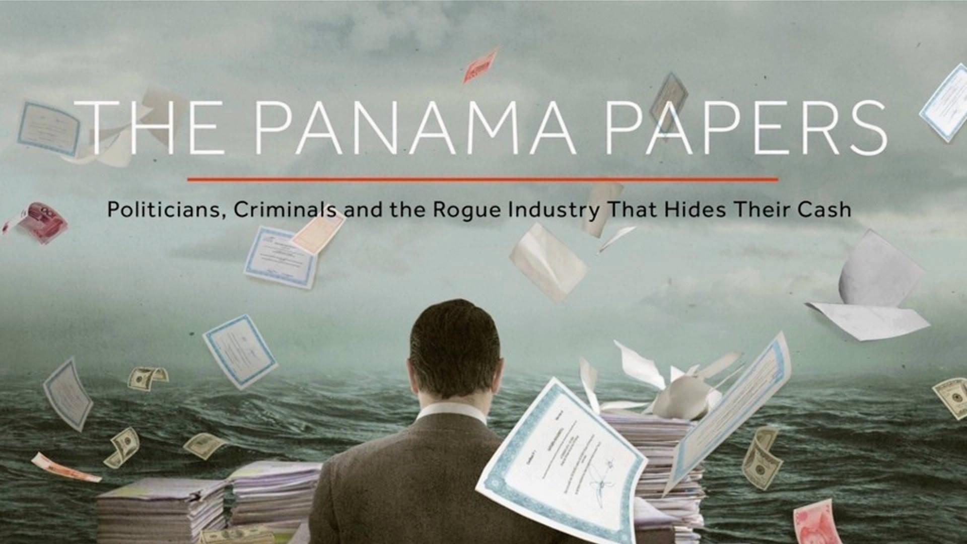 Los Papeles De Panamá: ¡Detalle A Detalle! Todo Lo Que Necesitas Saber Del MEGA Escándalo Que Ha Sacudido Al Mundo