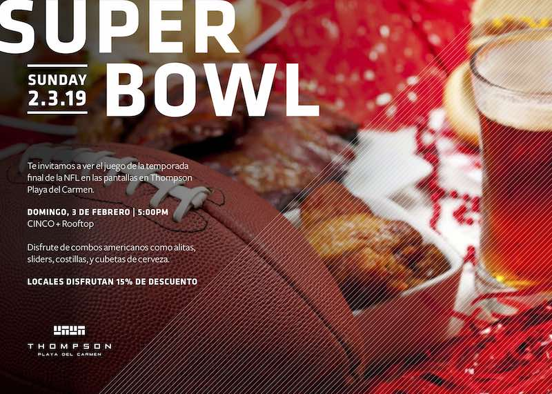 "Vive una auténtica fiesta tropical de ""Super Bowl"" en el exclusivo Thompson Playa del Carmen"