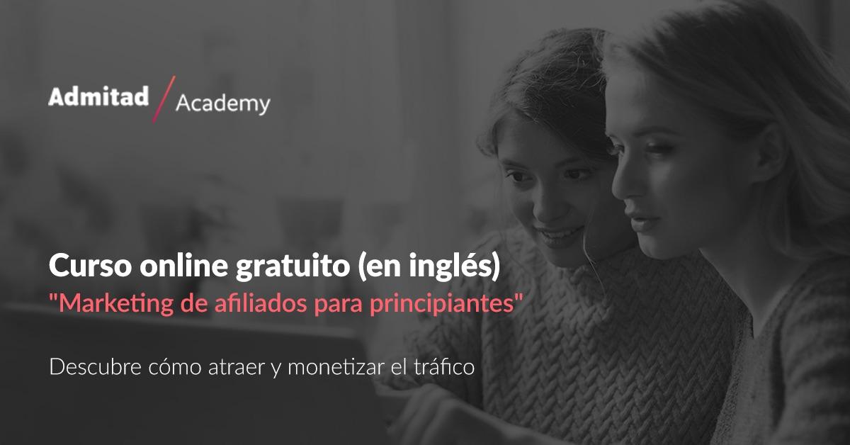 """Admitad Academy lanza el primer curso gratuito para principiantes de """"Marketing de afiliación"""""""